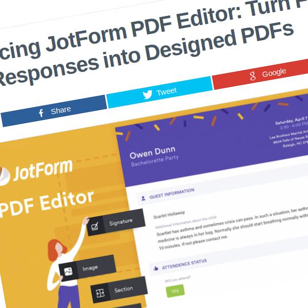 Presentación de JotForm PDF Editor: Convertir las respuestas en archivos PDF diseñados