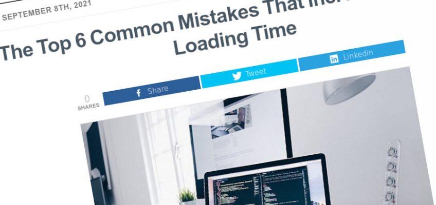 Los 6 errores más comunes que aumentan el tiempo de carga del sitio web